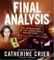 Final Analysis CD: The Untold Story of the Susan Polk Murder Case
