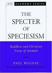 THE SPECTER OF SPECIESISM : Buddhist and Christian Views of Animals