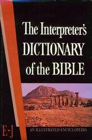 Interpreter's Dictionary of the Bible Vol II E - J