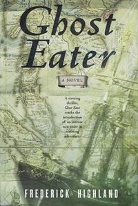 Ghost Eater: A Novel