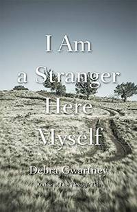 I am a Stranger Here Myself (River Teeth Literary Nonfiction Series)