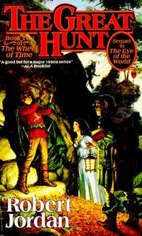 image of The Great Hunt: Book Two of 'The Wheel of Time' (Wheel of Time (Tor Paperback))