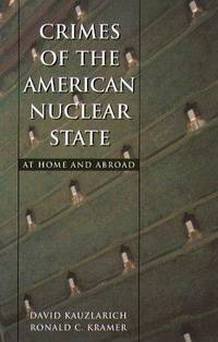 Crimes of the American Nuclear State: At Home and Abroad