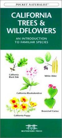 California Trees & Wildflowers: A Folding Pocket Guide to Familiar Plants (Wildlife and Nature...
