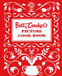Betty Crocker's Picture Cook Book-Facsimile Edition