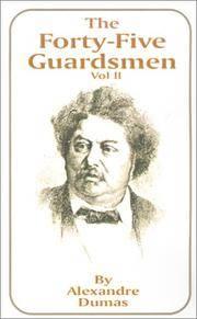 image of The Forty-Five Guardsmen: Volume II (v. II)
