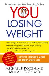 image of You: Losing Weight: The Owner's Manual to Simple and Healthy Weight Loss