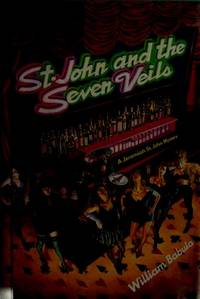 St. John and the Seven Veils by  William Babula - First Edition; First Printing - 1991 - from Novel Ideas Books (SKU: 182851)