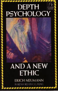 Depth Psychology and a New Ethic by  Erich Neumann - Paperback - 1990 - from Defunct Books and Biblio.com