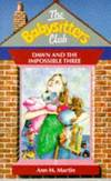 image of Baby-Sitters Club #5: DAWN AND THE IMPOSSIBLE THREE