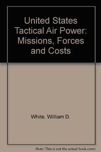 U.S. Tactical Air Power (Studies in defense policy)