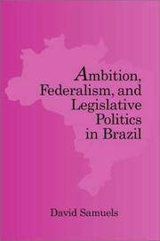 Ambition, Federalism, and Legislative Politics in Brazil