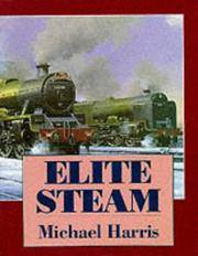 Elite Steam by  Michael Harris - Hardcover - 1996 - from Anybook Ltd (SKU: 8470244)