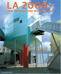 LA 2000+: New Architecture in Los Angeles by  John Chase - First Edition - 2006 - from A Good Read (SKU: 51174)
