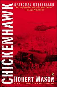 Chickenhawk by  Robert Mason - Paperback - from Russell Books Ltd and Biblio.co.uk