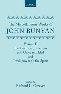 The Miscellaneous Works Of John Bunyan