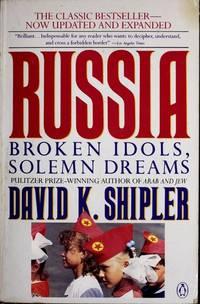 image of Russia: Broken Idols, Solemn Dreams; Revised Edition