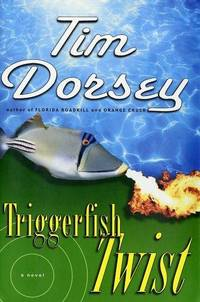 Triggerfish Twist: A Novel