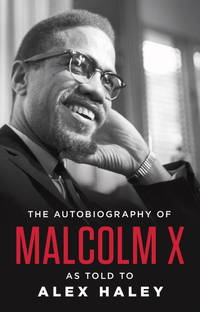 The Autobiography of Malcolm X (As Told to Alex Haley) by Malcolm X - Paperback - from Wonder Book (SKU: C14I-00149)