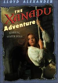 The Xanadu Adventure by  Lloyd Alexander - Hardcover - from Better World Books Ltd and Biblio.com