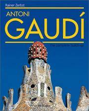 Gaudi - the Complete Buildings (Midsize)