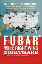 F.U.B.A.R.: America's Right-Wing Nightmare