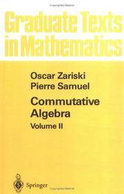 9780387901718 - Commutative Algebra, Vol 2 by O  Zariski