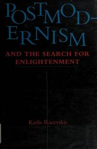 Postmodernism and the Search for Enlightenment