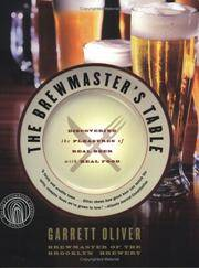 The Brewmaster's Table: Discovering the Pleasures of Real Beer with Real Food by  Garrett Oliver - Paperback - 2005-05-03 - from paisan626 and Biblio.com