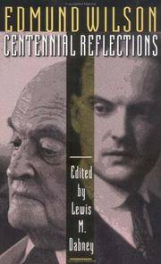 EDMUND WILSON : CENTENNIAL REFLECTIONS