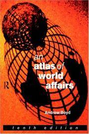 An Atlas of World Affairs, Tenth Edition