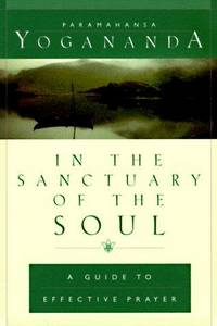In the Sanctuary of the Soul (Self-Realization Fellowship) (ENGLISH LANGUAGE)