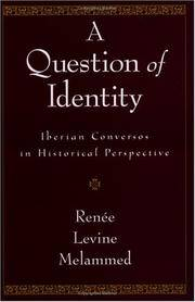 A Question of Identity: Iberian Conversos in Historical Perspective