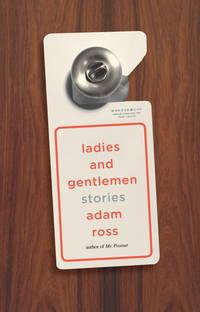 LADIES AND GENTLEMEN: Stories