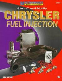 How to Tune & Modify Chrysler Fuel Injection (Powerpro) by  Ben Watson - Paperback - 1997-06-01 - from Patrico Books and Biblio.com