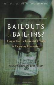Bailouts or Bail-Ins?: Responding to Financial Crises in Emerging Economies