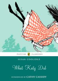 image of What Katy Did (Puffin Classics)