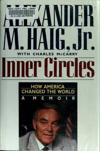 image of Inner Circles: How America Changed the World A Memoir
