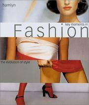 Key Moments in Fashion: The Evolution of Style