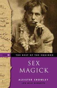 BEST OF THE EQUINOX, VOL.3: Sex Magick