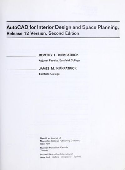 Autocad For Interior Design And Space Planning Release 12 Version By James M Kirkpatrick