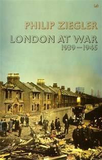 image of London At War: 1939 - 1945