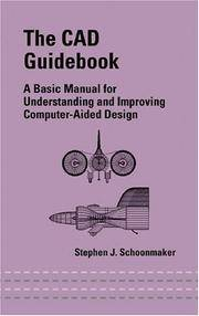 CAD Guidebook:A Basic Manual For Understanding And Improving Computer-Aided Design