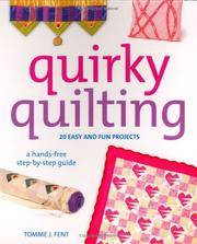 Quirky Quilting : 20 Easy and Fun Projects(Spiral-bound)