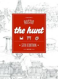 The HUNT Austin (The HUNT Guides)