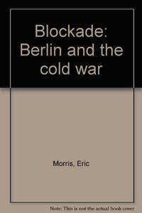 Blockade Berlin and The Cold War