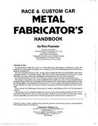 Race and Custom Car Metal Fabricator's Handbook by Ron Fournier - Paperback - 1987 - from Bingo Used Books and Biblio.com
