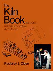 The Kiln Book, Materials, Specifications and Construction