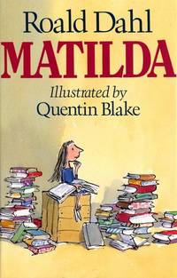 MATILDA by ROALD DAHL - Hardcover - Reprint - 1988-01-01 - from Ergodebooks (SKU: DADAX0224025724)