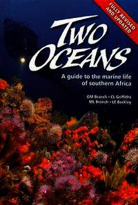 Two Oceans: A Guide to Marine Life of Southern Africa, New edition
